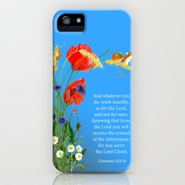 Colossians 3 23-24 Work Heartily as for the Lord and not for Men Harvest Mice Poppies iPhone Case