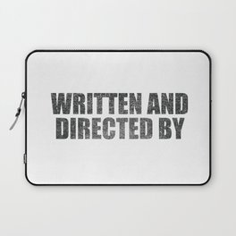 Written And Directed By Laptop Sleeve