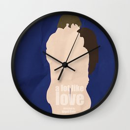 A Lot Like Love Wall Clock