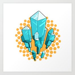 Crystals have Power Art Print