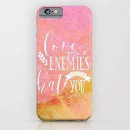 LUKE 6:27 (Love Your Enemies) iPhone Case