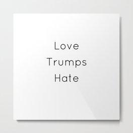 Love. Always. Metal Print