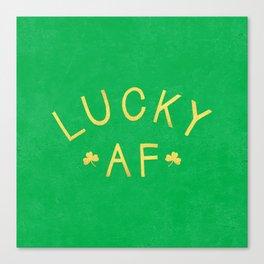 Lucky AF Canvas Print