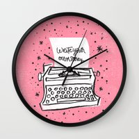 write Wall Clocks featuring Write your own story. by Matthew Taylor Wilson