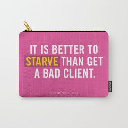 Better to Starve Carry-All Pouch