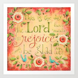 Rejoice and Be Glad Art Print