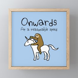 Onwards! At A Reasonable Speed (Sloth Riding Unicorn) Framed Mini Art Print