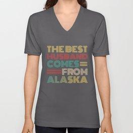 The Best Husband Comes From Alaska Unisex V-Neck
