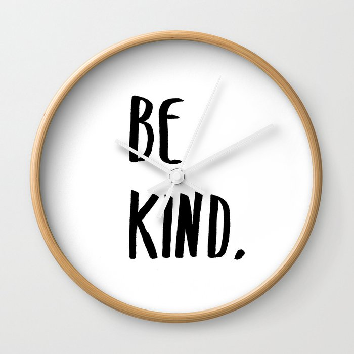 Be Kind Kindness Typography Art