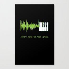 Where words fail, music speaks. (lime) Canvas Print