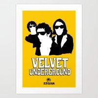 velvet underground Art Prints featuring VELVET UNDERGROUND Y by zzglam