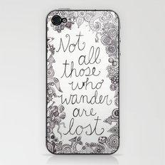 Those who wander iPhone & iPod Skin