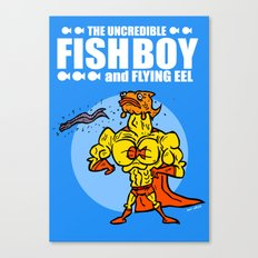 The Uncredible Fish Boy and Flying Eel! Canvas Print
