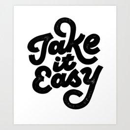 Take it Easy Art Print