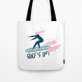 Surf's up! Tote Bag