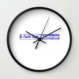 I Am An Engineer Im Always Right (Blue) Wall Clock