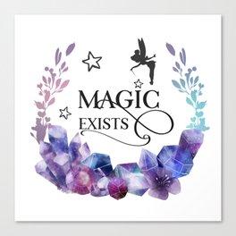Magic Exists Canvas Print