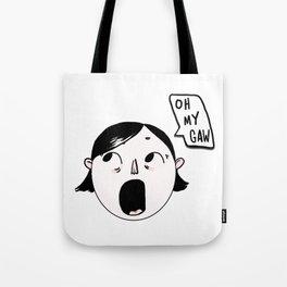 Oh My Gaw Bobby Tote Bag