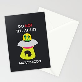 Don't Tell Aliens About Bacon Stationery Cards