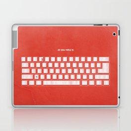 All you need is Laptop & iPad Skin