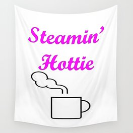 Steamin' Hottie Pink Wall Tapestry