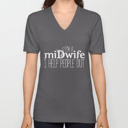 Midwife Quote | Obstetrics Midwives Obstetrician Unisex V-Neck
