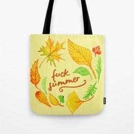 fuck summer Tote Bag