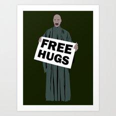 Free hugs Lord Voldemort Art Print