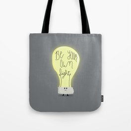 Be Your Own Light Tote Bag