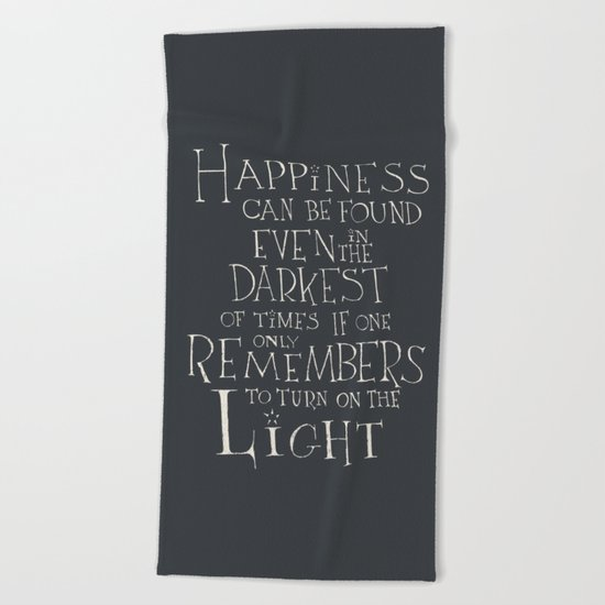 "Harry Potter - Albus Dumbledore quote ""Happiness""  Beach Towel"