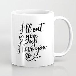 I'll Eat You Up I Love You So, Motivational Poster, Nursery Decor, Watercolor, Printable Coffee Mug
