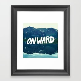 Onward Framed Art Print