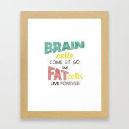 brain cells / fat cells Framed Art Print