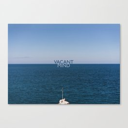 Vacant Mind on Vacation Canvas Print