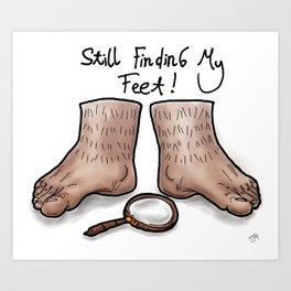 Still Finding My Feet Art Print