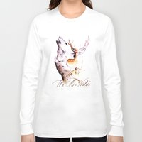 marauders Long Sleeve T-shirts featuring The Marauders - We Are Wild by TheOddOwl