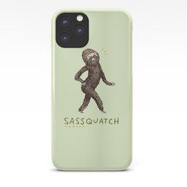 Sassquatch iPhone Case