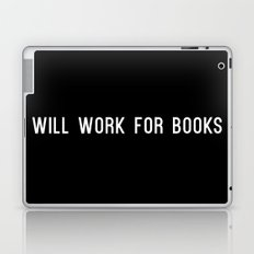 Will Work for Books Laptop & iPad Skin