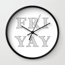 Friday YAY Wall Clock