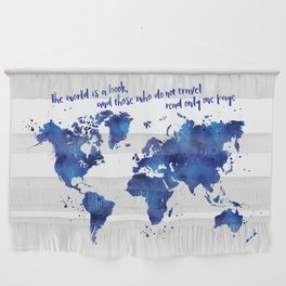 The world is a book, world map in shades of blue watercolor Wall Hanging