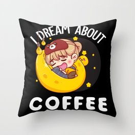 I DREAM ABOUT COFFEE (BLACK) Throw Pillow