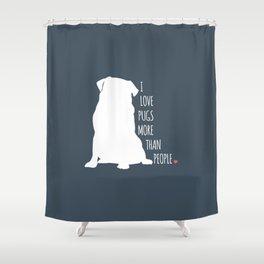 I Love Pugs Shower Curtain