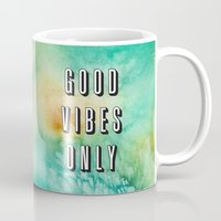 good vibes only Mugs featuring Good Vibes Only by Crafty Lemon