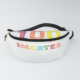 100 days smarter - funny school design - perfect present Fanny Pack
