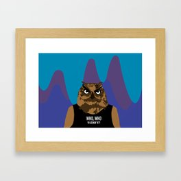 Hoot, Hoot, Who? Framed Art Print
