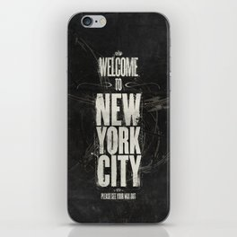 Welcome to New York City iPhone Skin