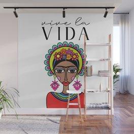 Viva la Vida! Wall Mural