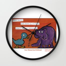 Your F'd Up Childhood Wall Clock