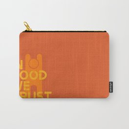 Trust in Good - Version 1 Carry-All Pouch