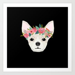 Chihuahua dog breed floral crown chihuahuas lover pure breed gifts Art Print